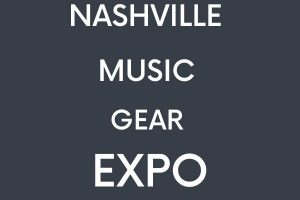 HIGHLIGHTS FROM THE NASHVILLE MUSIC GEAR EXPO